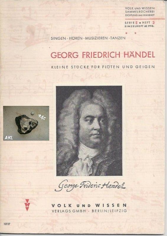 Georg Friedrich Händel, kleine Stücke für Flöten und Geigen