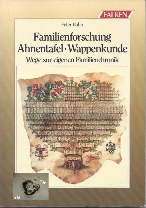 Familienforschung, Ahnentafel, Wappenkunde, Familienchronik, Bahn P.