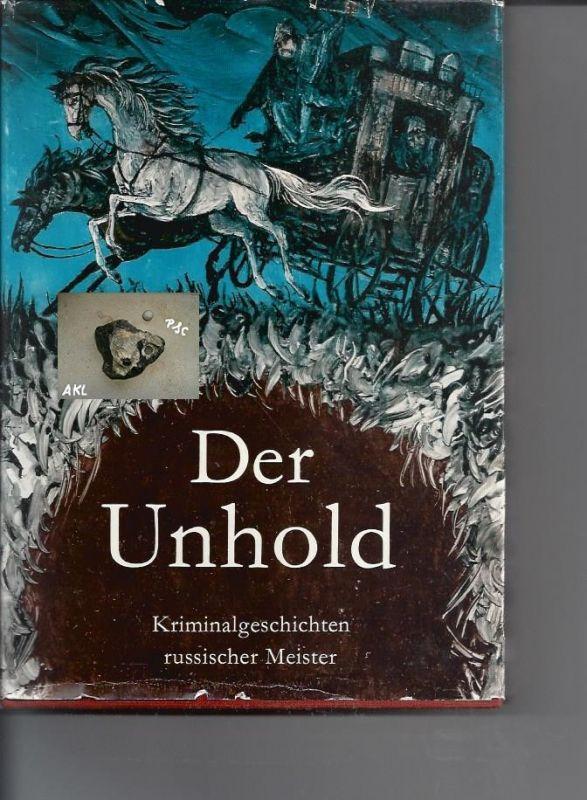 Der Unhold, Kriminalgeschichten russischer Meister, Greifenverlag