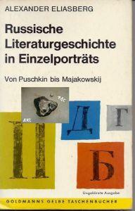 Russische Literaturgeschichte in Einzelporträts, A. Eliasberg