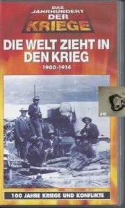 Die Welt zieht in den Krieg 1900-1914, VHS