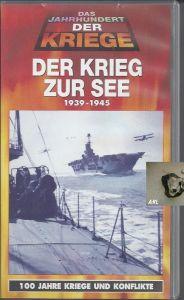 Der Krieg zur See, Dokumentationsfilm, VHS