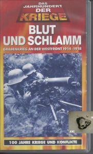 Blut und Schlamm, Grabenkrieg an der Westfront, VHS