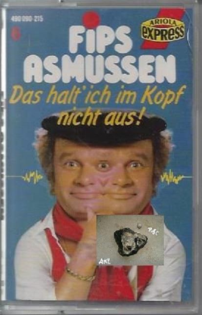 Fips Asmussen, Das halt ich im Kopf nicht aus, MC, Kassette **
