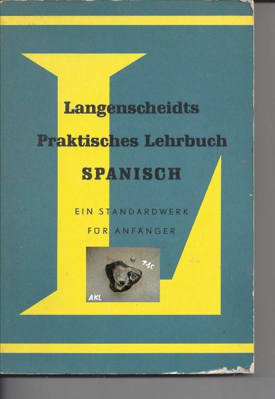 Langenscheidts praktisches Lehrbuch Spanisch, für Anfänger