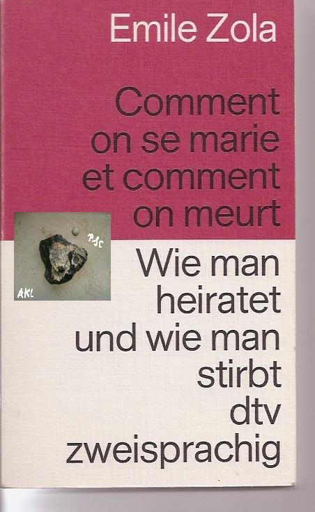 Wie man heiratet und wie man stirbt, französisch deutsch, dtv