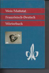 Wörterbuch Französisch Deutsch, Weis, Mattutat, Klett