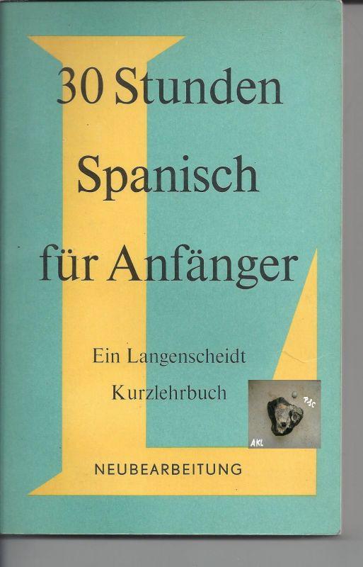 30 Stunden Spanisch für Anfänger, Kurzlehrgang
