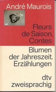 Blumen der Jahreszeit, Andre Maurois, französisch, zweisprachig, dtv