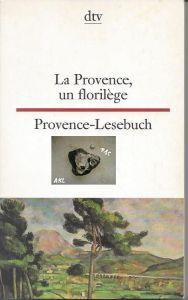 Provence Lesebuch, französisch, zweisprachig, dtv