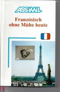 Französisch ohne Mühe heute, assimil