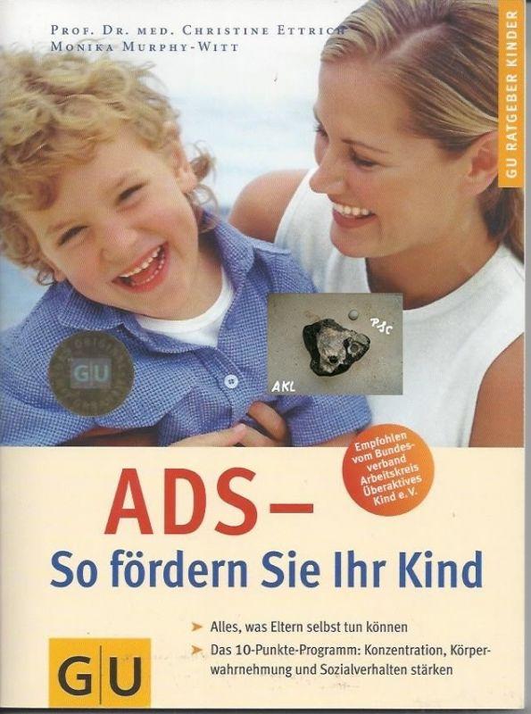 ADS, So fördern Sie Ihr Kind, GU