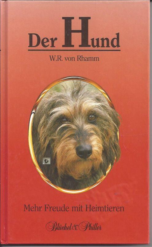 Der Hund, W. R. von Rhamm, Mehr Freude mit Heimtieren 0