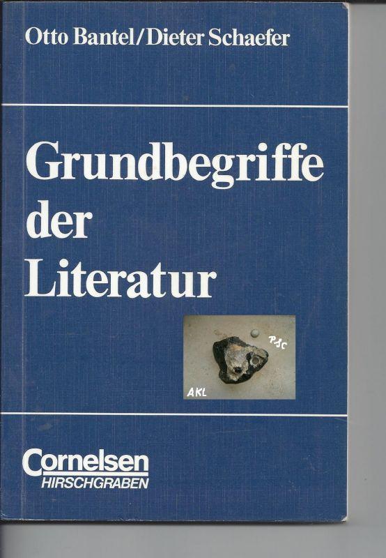 Grundbegriffe der Literatur, Otto Bantel, Dieter Schaefer, Cornelsen
