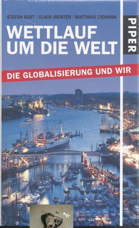 Wettlauf um die Welt, Die Globalisierung und wir, Piper
