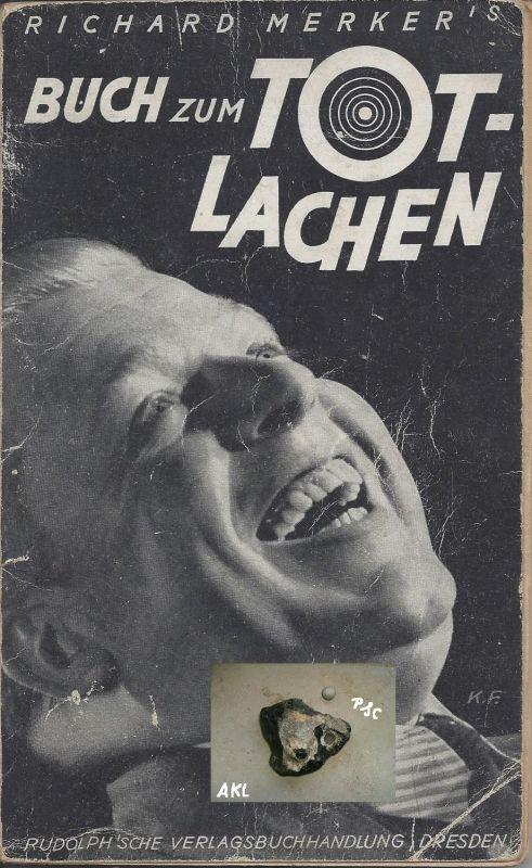 Buch zum Totlachen, Richard Merker`s