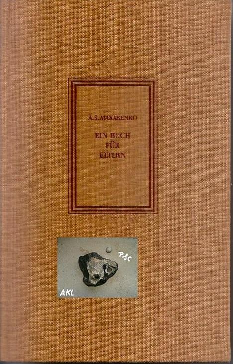 Ein Buch für Eltern, A. S. Makarenko, Aufbau