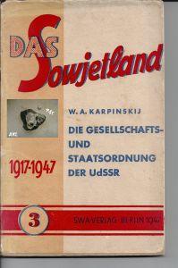 Das Sowjetland, Die Gesellschafts- und Staatsordnung der UdSSR, SWA