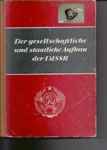 Der gesellschaftliche und staatliche Aufbau der UdSSR, Neues Leben