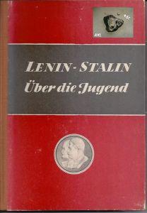 Lenin Stalin, Über die Jugend, Neues Leben