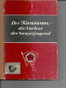 Der Komsomol, Die Vorhut der Sowjetunion, Neues Leben