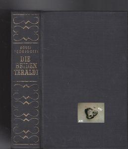 Die beiden Teraldi, Anton Graf Bossi Fedrigotti