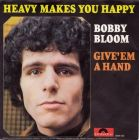 Bloom, Bobby - Heavy Makes You Happy