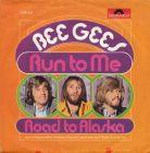 Bild zu Bee Gees - Run To Me