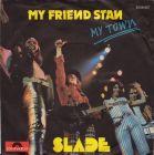 Bild zu Slade - My Friend...