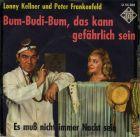 Frankenfeld, Peter und Lonny Kellner - Bum-Budi-Bum, das kann gefählich sein