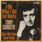 Christie, Tony - I Did What I Did For Maria