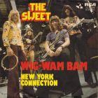 Sweet, The - Wig-Wam Bam