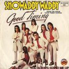 Showaddywaddy - Good Timing