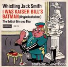 Whisteling Jack Smith - I Was Kaiser Bill's Batman