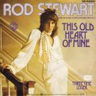 Stewart, Rod - This Old Heart Of Mine
