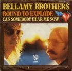 Bellamy Brothers - Bound To Explode