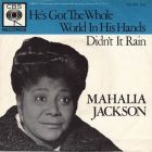 Jackson, Mahalia - He's Got The Whole World In His Hands