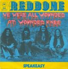 Redbone - We Are All Wounded At Wounded Knee
