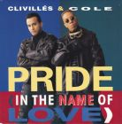 Clivillés & Cole - Pride In The Name Of Love