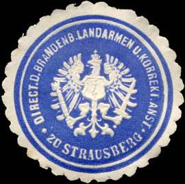 Direction der Brandenburgischen Landarmen und Korrekt. Anstalt zu Strausberg