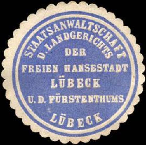 Staatsanwaltschaft des Landgerichts der Freien Hansestadt Lübeck und des Fürstenthums Lübeck