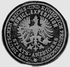 Königliche Expedition des Deutschen Reichs - und Königlich Preussischen Staats - Anzeigers