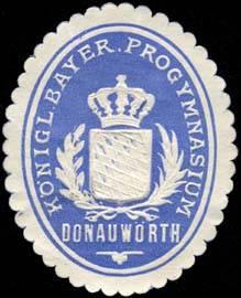 Königlich Bayerisches Progymnasium - Donauwörth