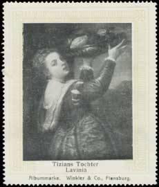Tizians Tochter Lavinia