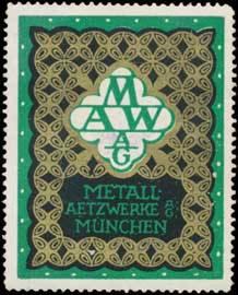 Metallätzung Metall-Ätzung