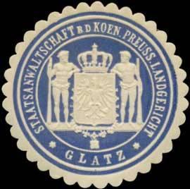Staatsanwaltschaft bei dem K.Pr. Landgericht Glatz