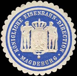 Königliche Eisenbahn - Direction - Magdeburg
