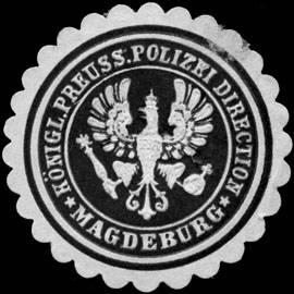 Königlich Preussische Polizei Direction - Magdeburg