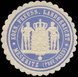 K.Pr. Landgericht Meseritz (Prov. Posen)