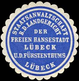 Staatsanwaltschaft bei dem Landgericht der Freien Hansestadt Lübeck und des Fürstenthums Lübeck